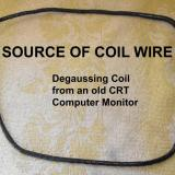 But isn't copper wire expensive? Get outta here!! We live in a throw-away society just take the degaussing coil out of an old TV or Computer Monitor. (Author: Lumaes)