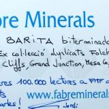 "_Barite label Book Cliffs area, Grand Junction, Mesa Co., Colorado, USA  Translation from Catalan ( http://en.wikipedia.org/wiki/Catalan_language ): ""Doubly terminated barite - Ex Folch duplicates collection (...) First 100,000 views at English FMF - Congratulations, Carles! - Jordi"" (Author: Carles Millan)"